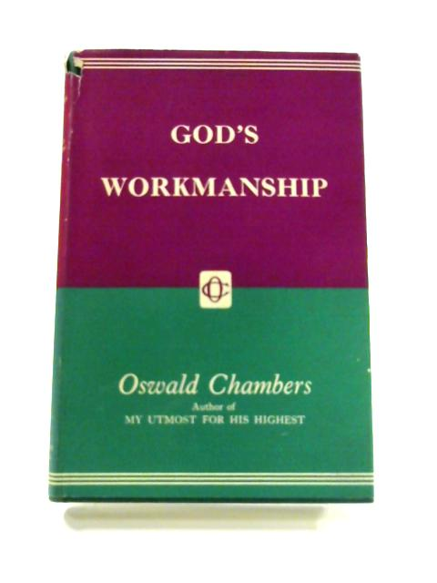 God's Workmanship by Oswald Chambers