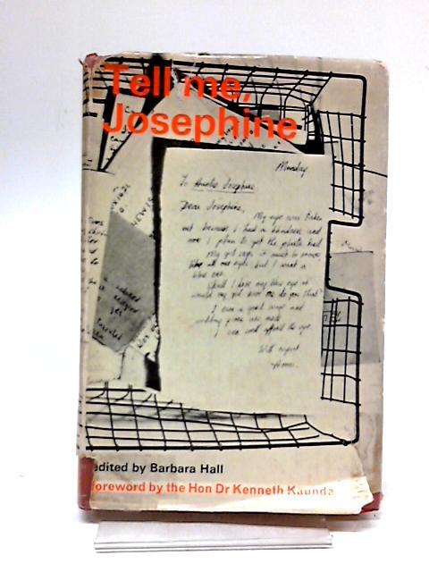 Tell Me Josephine by Barbara Hall