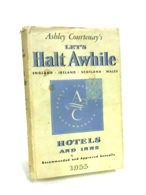 Let's Halt Awhile by Ashley Courtenay