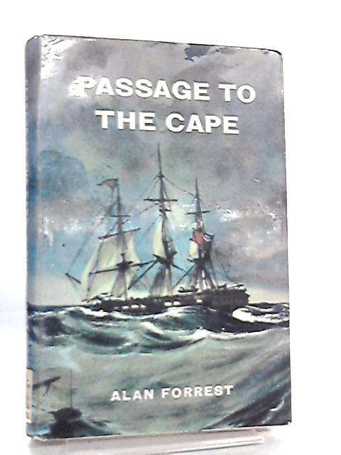 Passage to the Cape by Alan Forrest