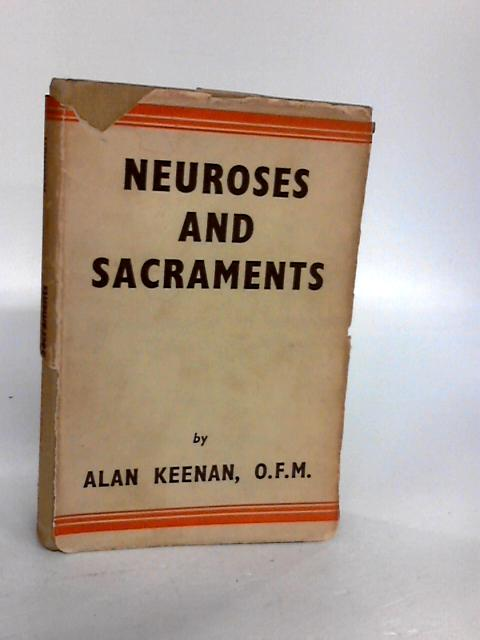 Neuroses and Sacraments by Keenan, Alan
