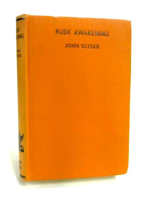 Rude Awakening by John Glyder