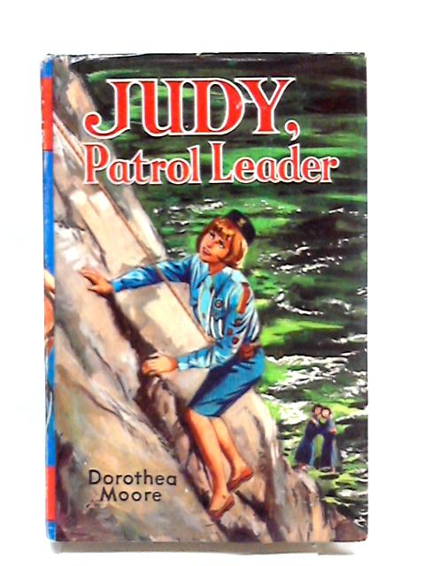Judy Patrol Leader By Moore Dorothea