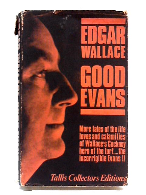 Good Evans by Edgar Wallace