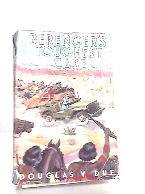 Berenger's Toughest Case by Douglas Duff