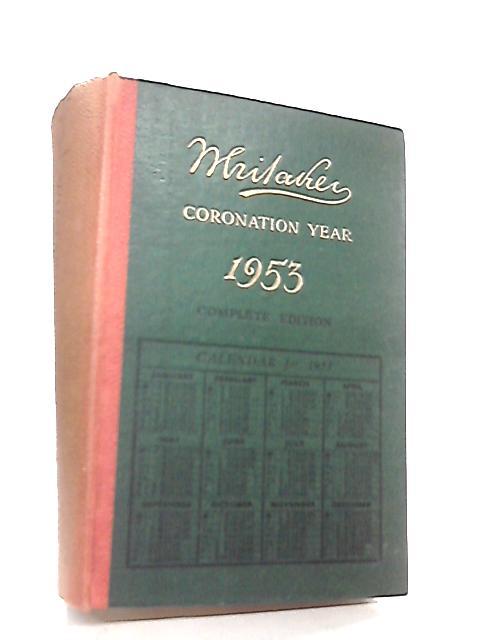Whitaker's Almanac 1953, Complete Edition by Joseph Whitaker