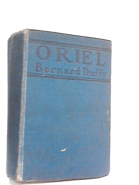 Oriel by Bernard Duffy