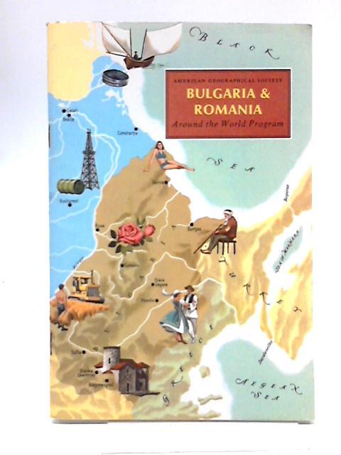 Bulgaria & Romania. Around the World Programe By Andrew, D. D