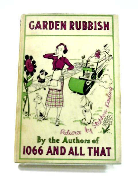 Garden Rubbish by W.C. Sellar and R.J. Yeatman