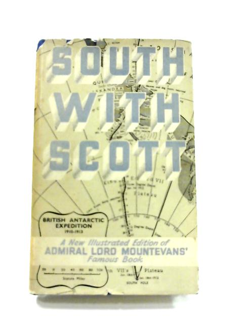 South with Scott by Admiral Lord Mountevans