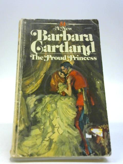 Proud Princess by Barbara Cartland