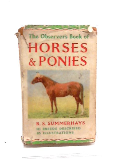 The Observer Book of Horses and Ponies by R.S. Summerhays