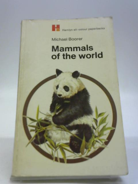 Mammals of the World by Boorer, Michael