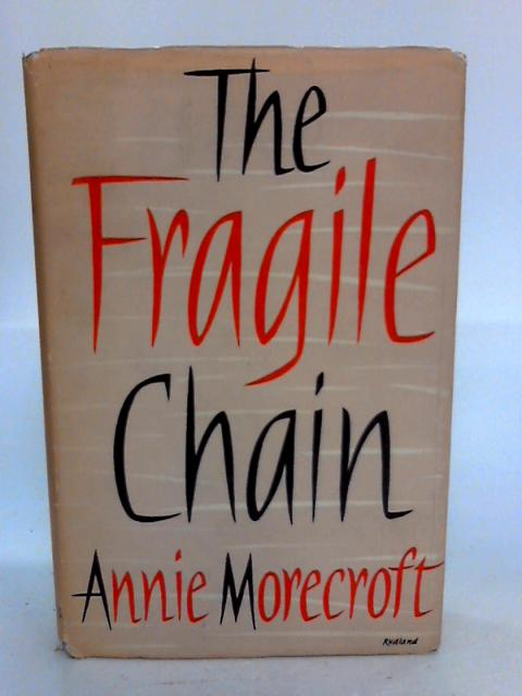 The Fragile Chain by Annie Morecroft