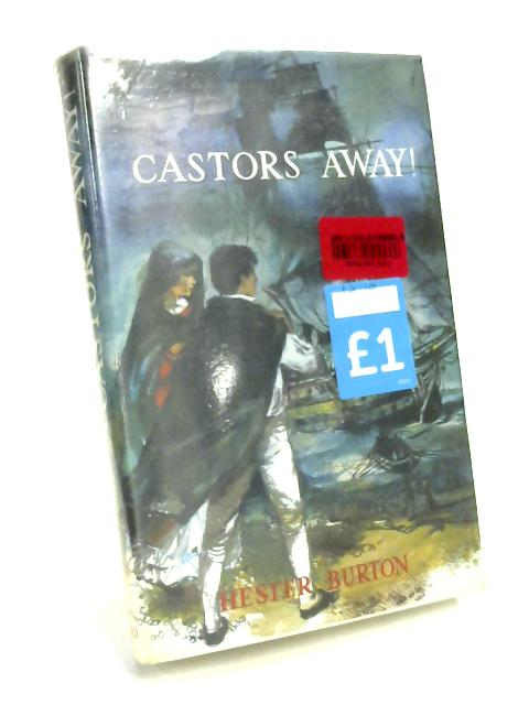 Castors Away! by Hester Burton
