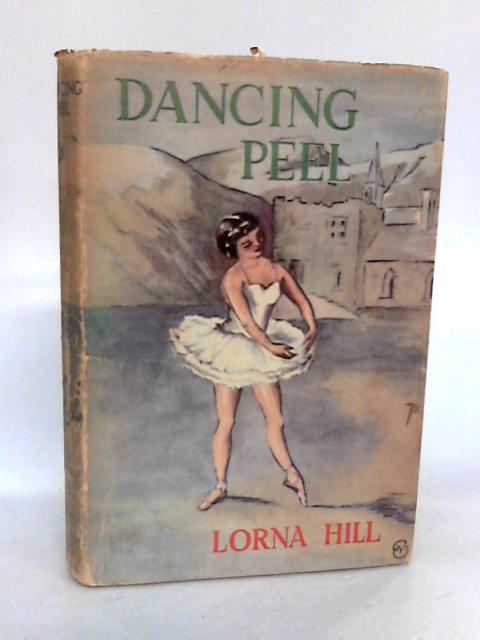 Dancing Peel by Hill, Lorna