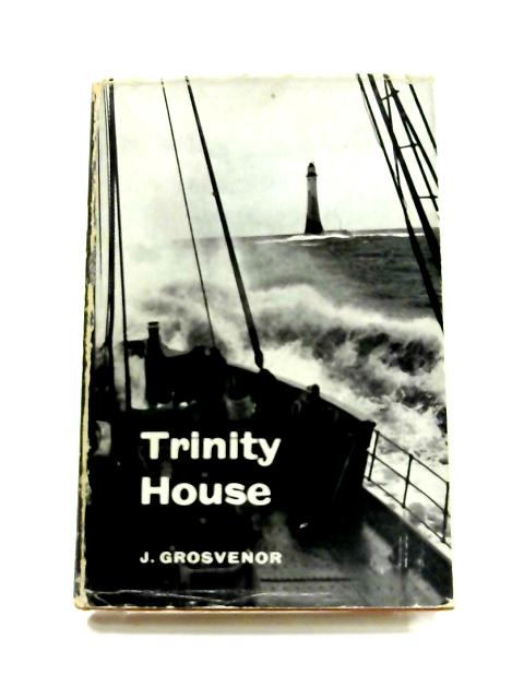 Trinity House by J. Grosvenor