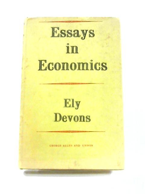 Essays in Economics by Ely Devons