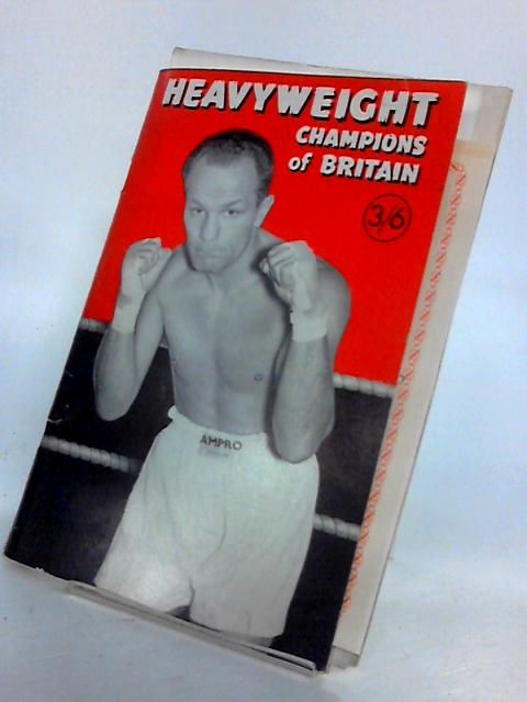 Heavyweight Champions Of Britain by Ewart, Reg