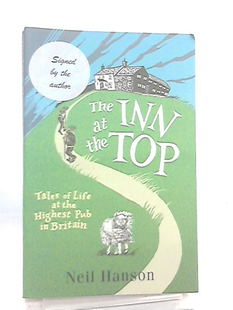 The Inn at the Top, Tales of Life at the Highest Pub in Britain by Neil Hanson