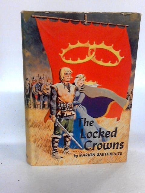 The Locked Crowns by Marion Garthwaite