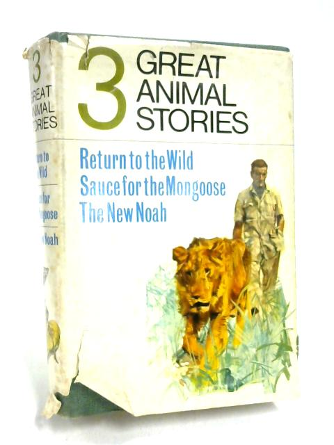 Three Great Animal Stories by Various