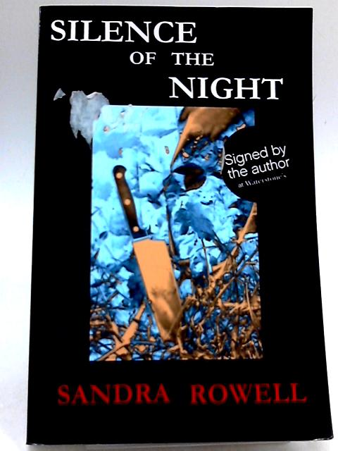 Silence of the Night by Rowell, Sandra