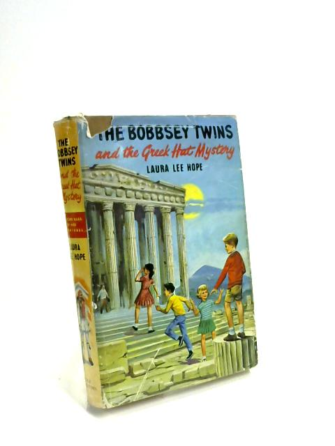 The Bobbsey twins and the Greek hat mystery by Laura Lee Hope