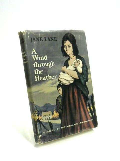 A Wind Through the Heather by Jane Lane