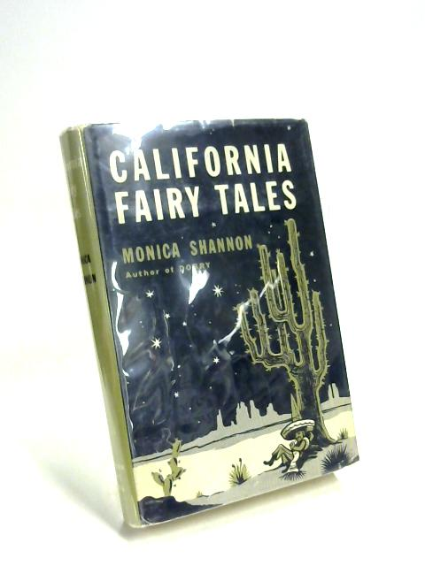 California Fairy Tales by Monica Shannon