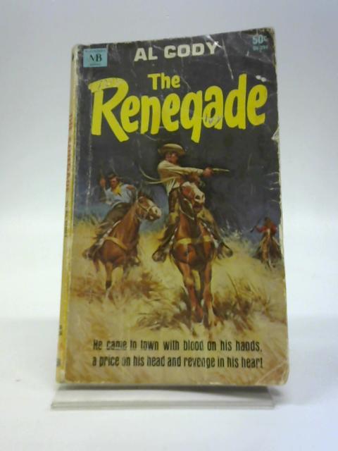 The Reneqade by Al Cody