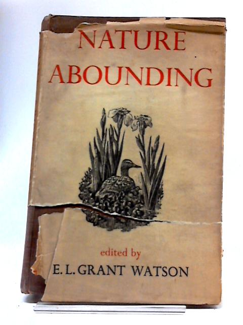 Nature Abounding by E.L. Grant Watson