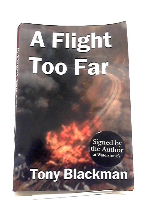 A Flight Too Far by Tony Blackman