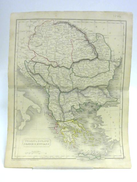 Map of Turkey in Europe, Greece & Hungary By S. Hall