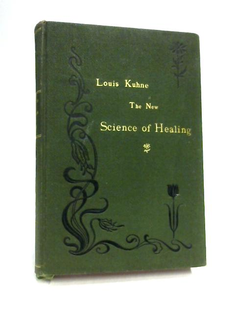 The New Science of Healing By Louis Kuhne
