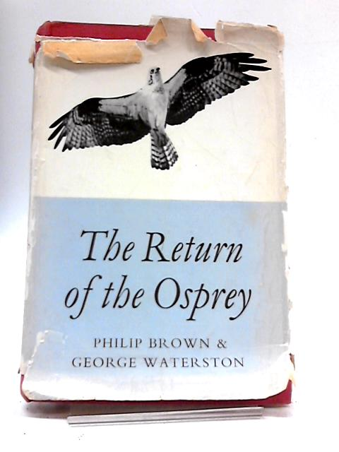 The Return of The Osprey by Philip Edward Brown