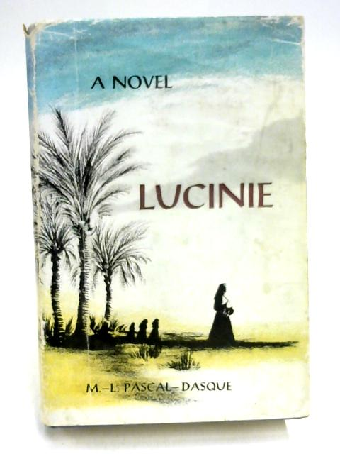 Lucinie by M. L. Pascal-Dasque