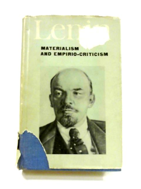 Materialism and Empirio- Criticism by Vladimir Ilich Lenin