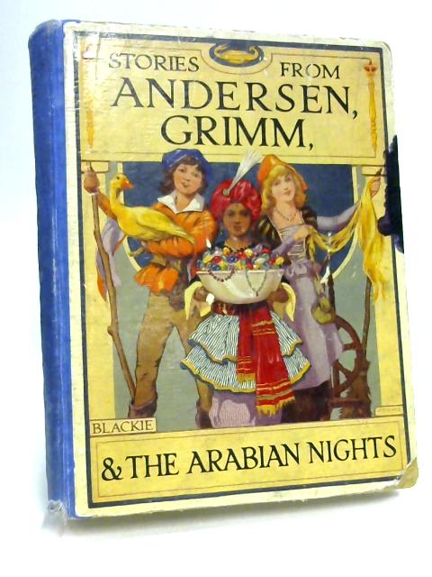 Stories From Andersen, Grimm and The Arabian Nights by Various
