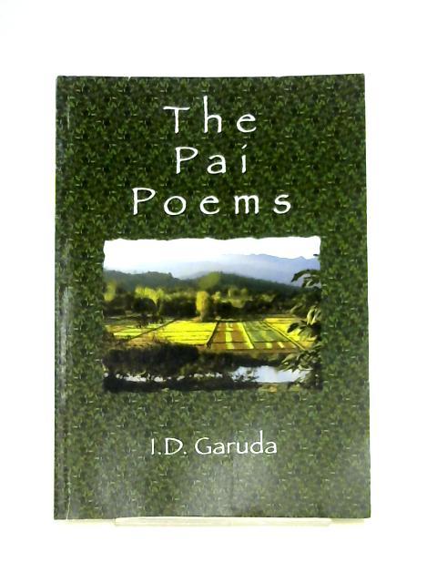 The Pai Poems by I. D. Garuda