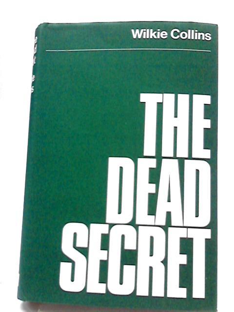 The Dead Secret by W Collins