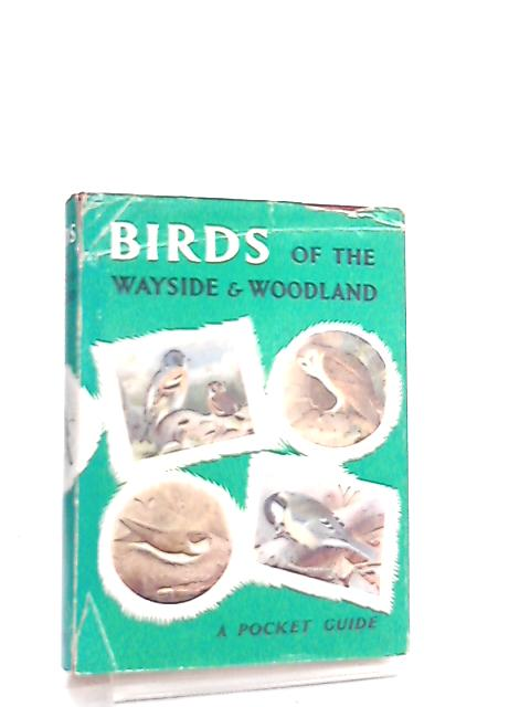 Birds of the Wayside and Woodland By T. A. Coward