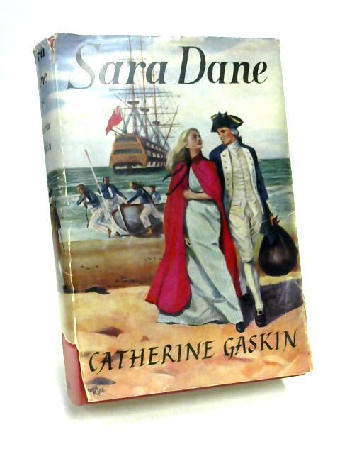 Sara Dane by Catherine Gaskin