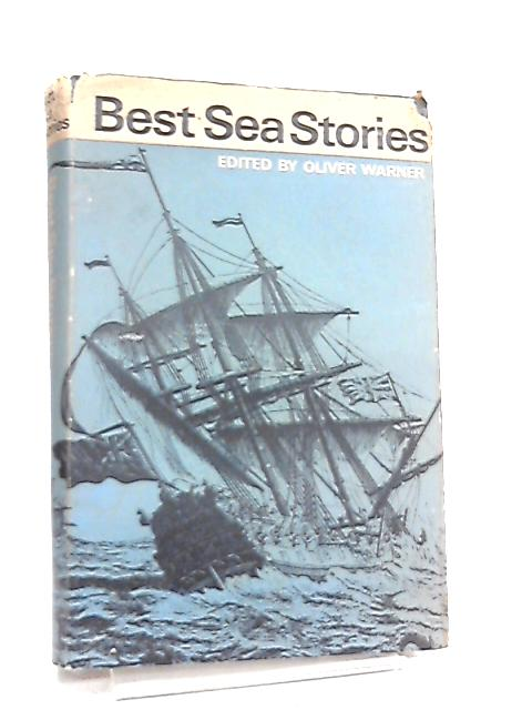 Best Sea Stories by Intro. by Oliver Warner