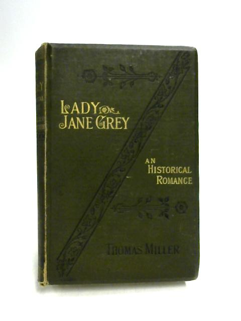 Lady Jane Grey by Thomas Miller