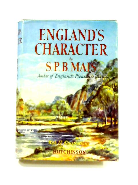 England's Character by S.P.B. Mais