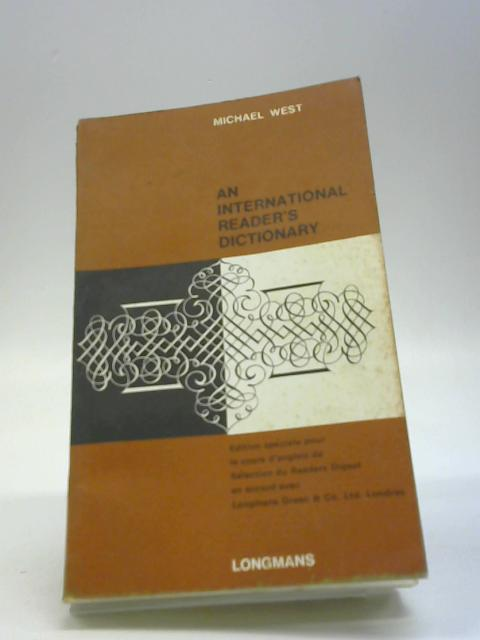 An international reader's dictionary By West, Michael