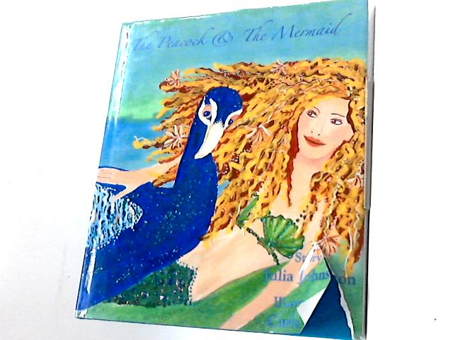 The Peacock and the Mermaid by Johnson, Julia