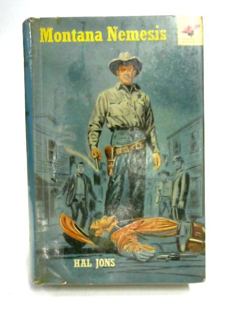 Montana Nemesis by Hal Jons