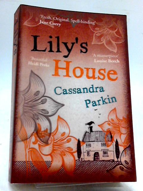 Lily's House by Parkin, Cassandra